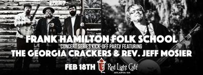 frank-hamilton-folk-school-concert-series-kick-off-party-the-georgia-crackers-rev-jeff-mosier-at-red-light-cafe-atlanta-ga-feb-18-2016-banner
